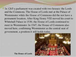 Questions 1. Where is the seat of Britain's two parliamentary houses? 2. What