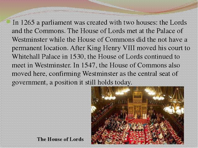 Questions 1. Where is the seat of Britain's two parliamentary houses? 2. What...