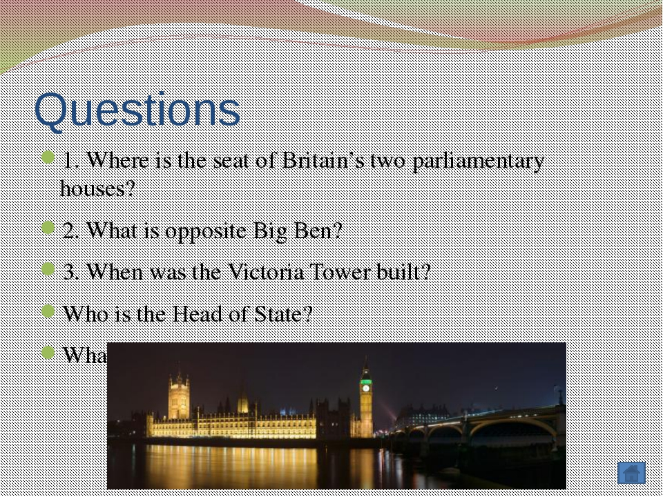 Questions 1. Is Westminster Abbey a church or a palace? 2. What is Westminste...