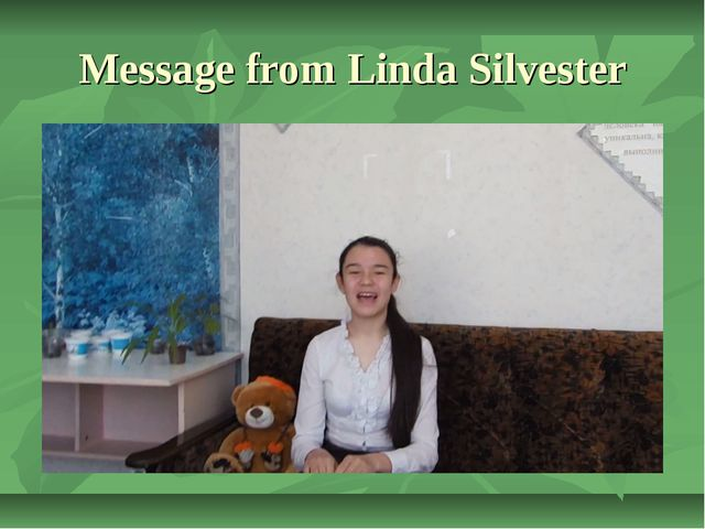 Message from Linda Silvester