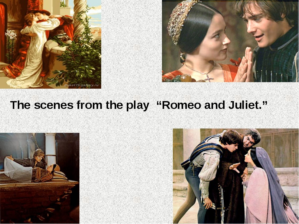 """The scenes from the play """"Romeo and Juliet."""""""