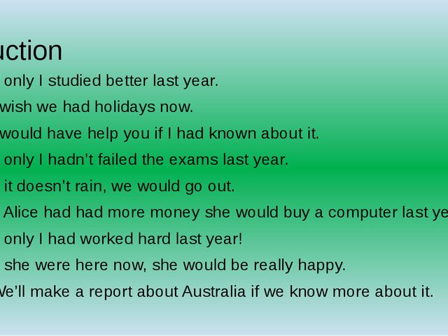Auction If only I studied better last year. I wish we had holidays now. I wou...