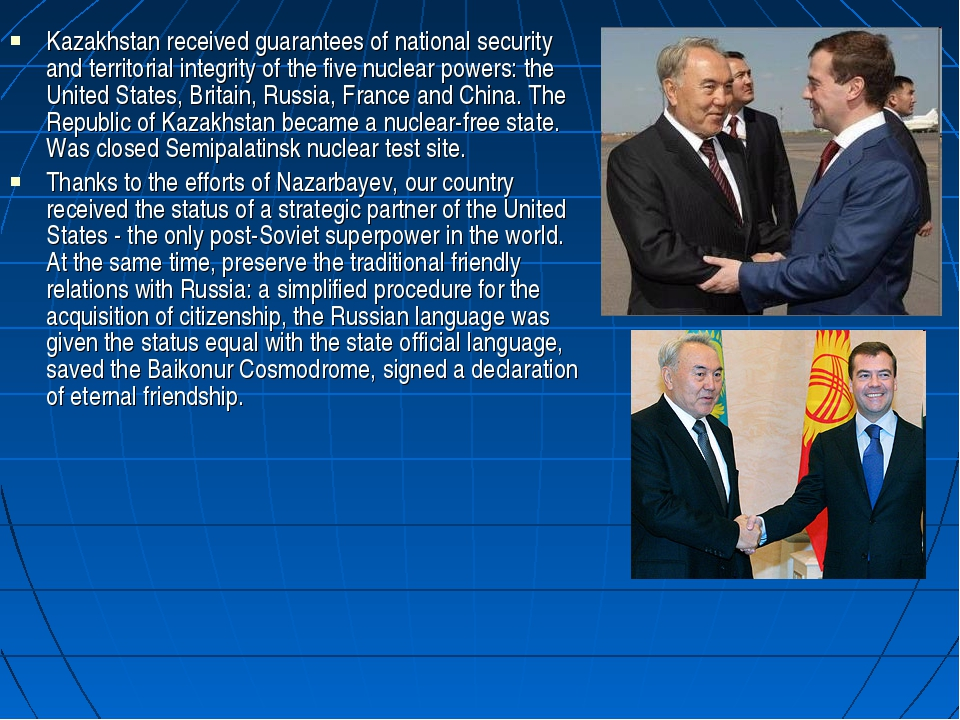 Kazakhstan received guarantees of national security and territorial integrity...