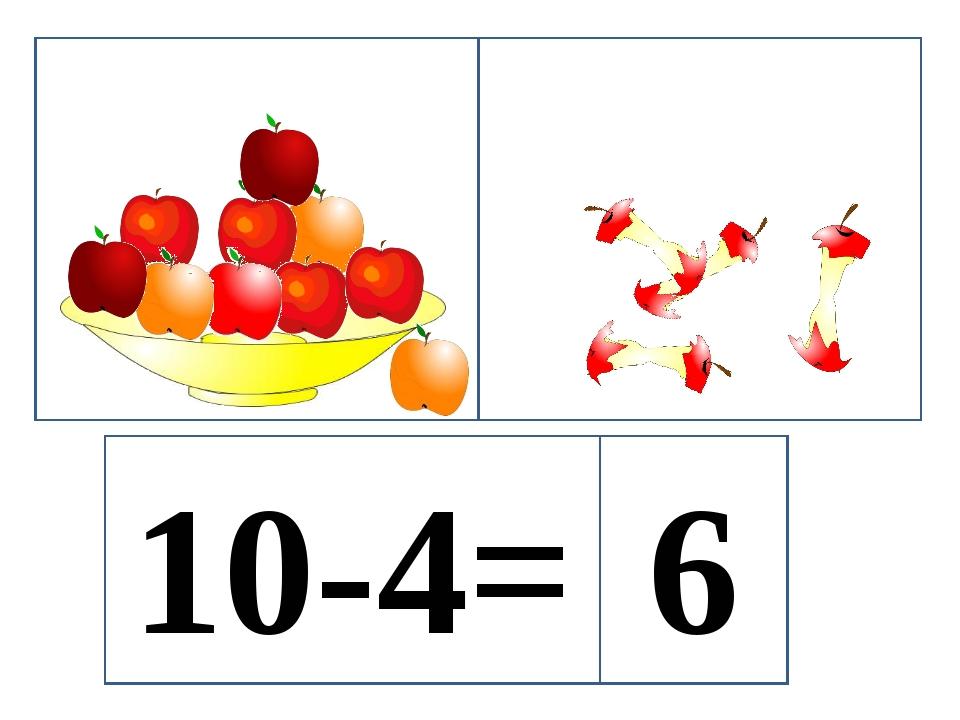 10-4= 6