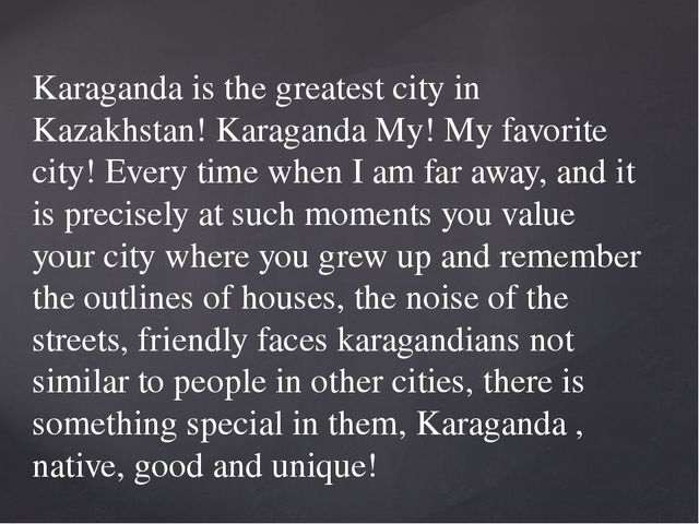 Karaganda is the greatest city in Kazakhstan! Karaganda My! My favorite city!...