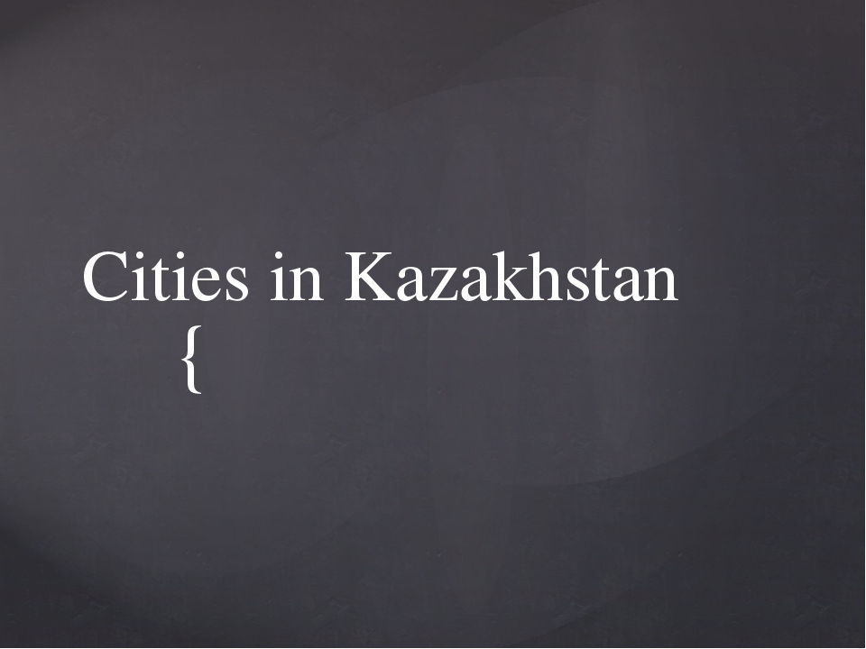Cities in Kazakhstan {