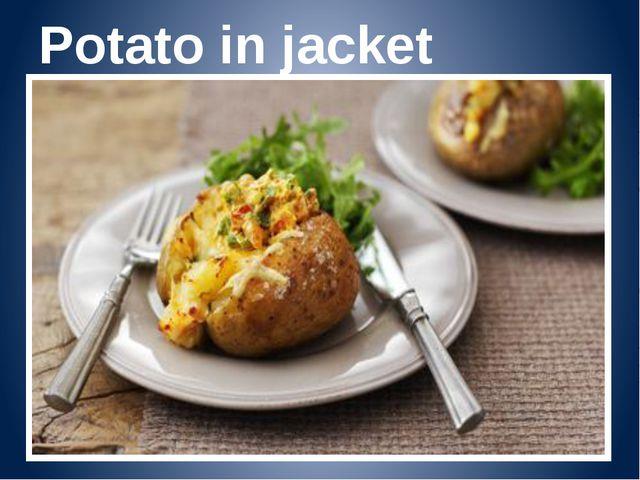 Potato in jacket