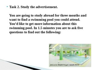 Task 2. Study the advertisement.   You are going to study abroad for three mo