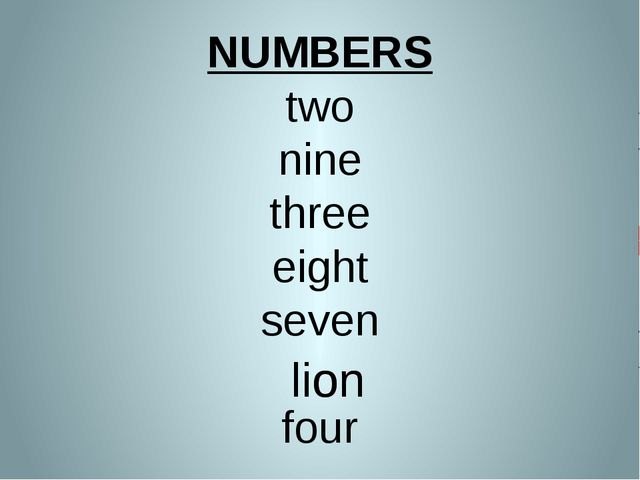 NUMBERS two nine three eight seven four lion lion