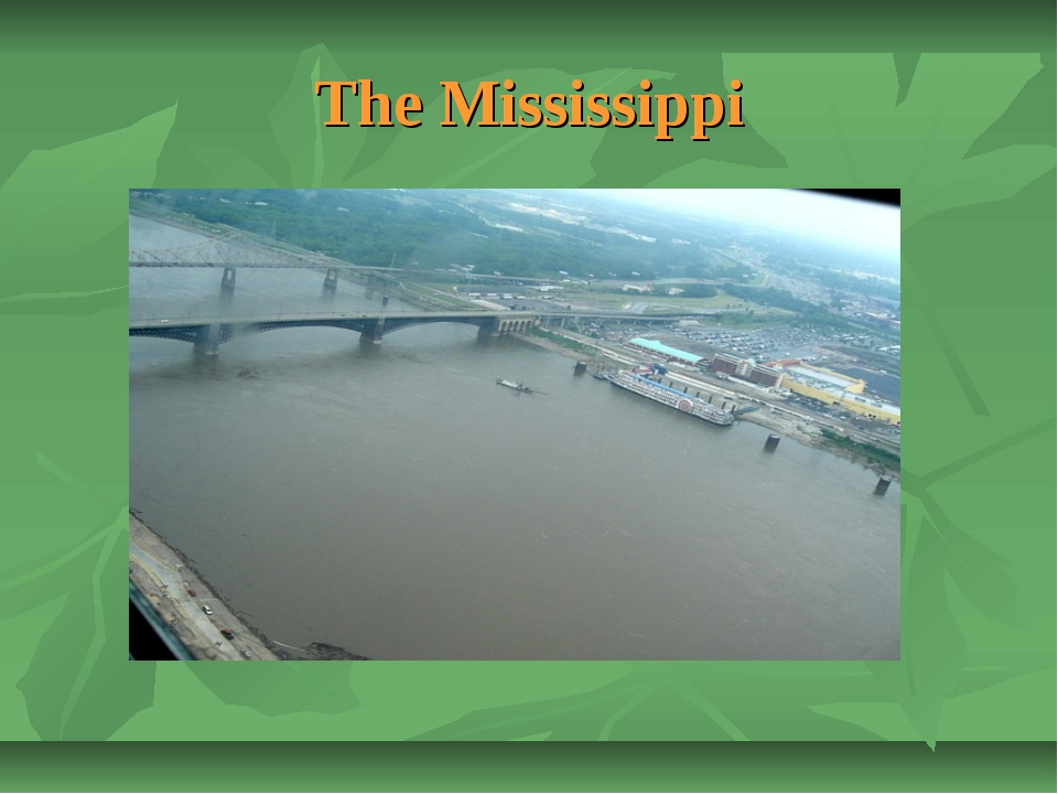 The Mississippi
