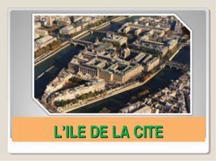 L'ILE DE LA CITE