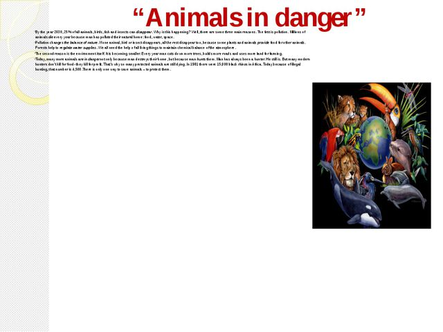 """""""Animals in danger"""" By the year 2030, 25% of all animals, birds, fish and ins..."""