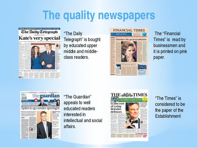 "The quality newspapers ""The Daily Telegraph"" is bought by educated upper midd..."