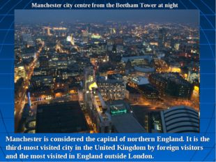 Manchester city centre from the Beetham Tower at night Manchester is consider