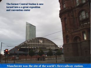 The former Central Station is now turned into a a great exposition and conven