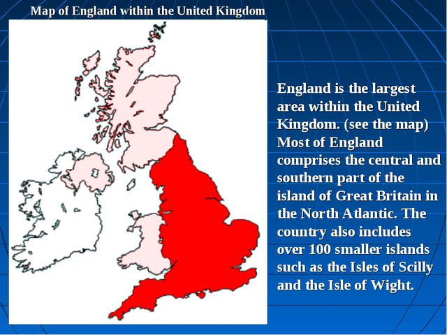 Map of England within the United Kingdom England is the largest area within t...