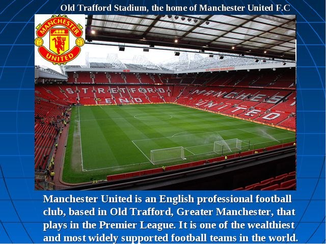 Old Trafford Stadium, the home of Manchester United F.C Manchester United is...