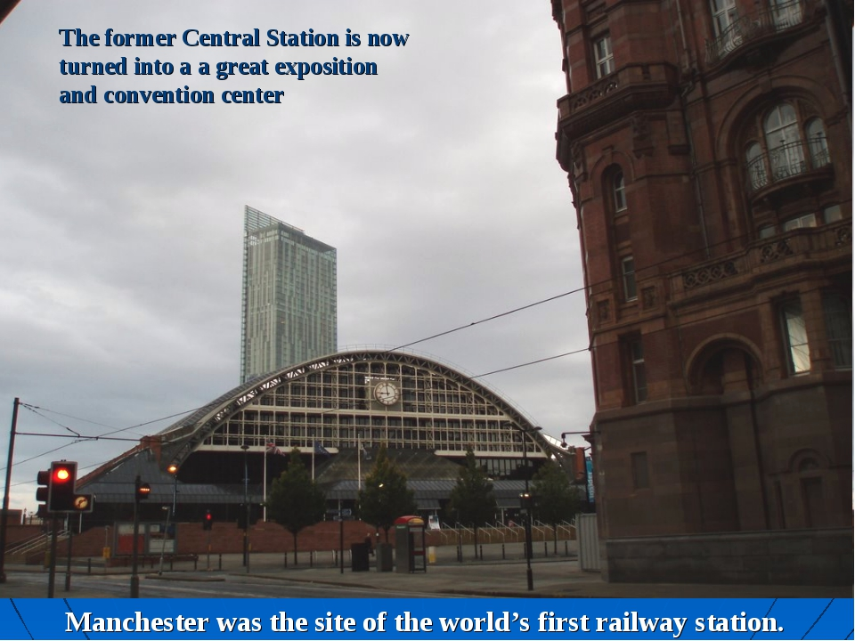 The former Central Station is now turned into a a great exposition and conven...