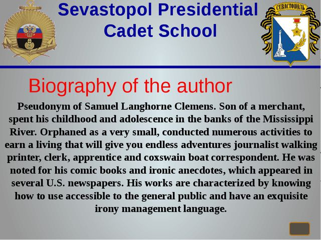 Sevastopol Presidential Cadet School Biography of the author Pseudonym of Sa...