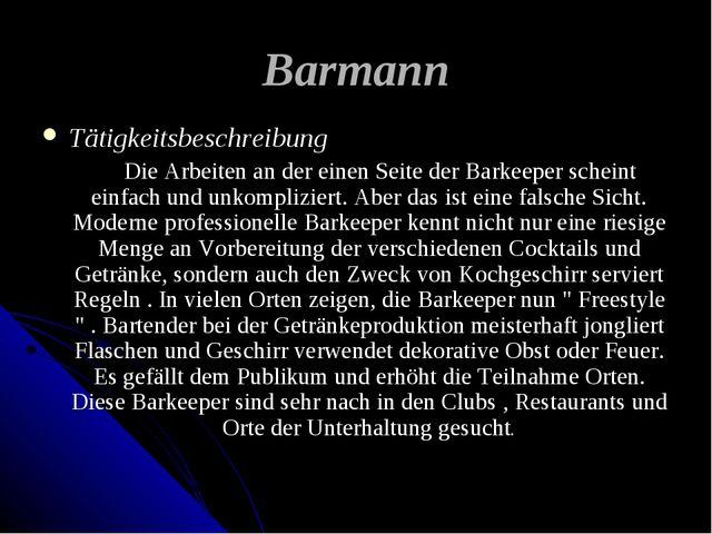Barmann Tätigkeitsbeschreibung Die Arbeiten an der einen Seite der Barkeeper...