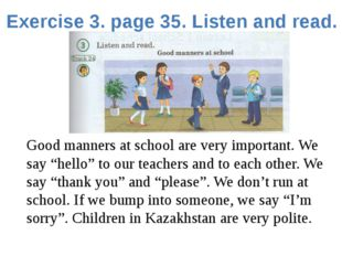 Exercise 3. page 35. Listen and read. Good manners at school are very importa
