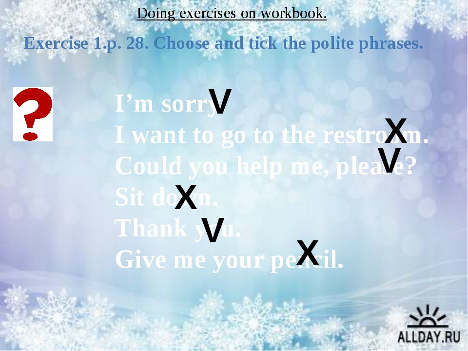 Doing exercises on workbook. Exercise 1.p. 28. Choose and tick the polite phr...