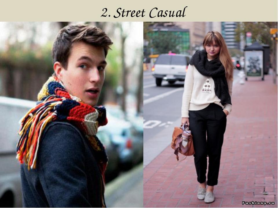 2. Street Casual