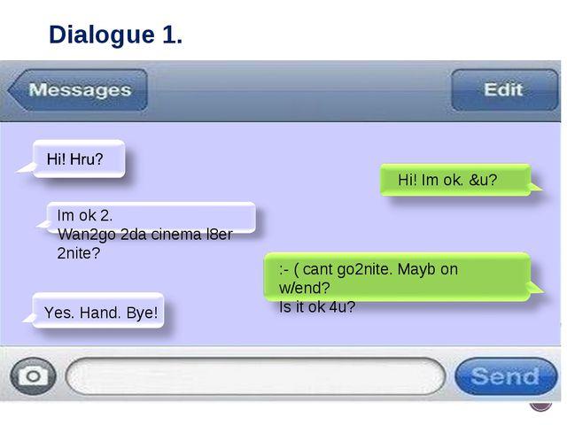 Dialogue 1.