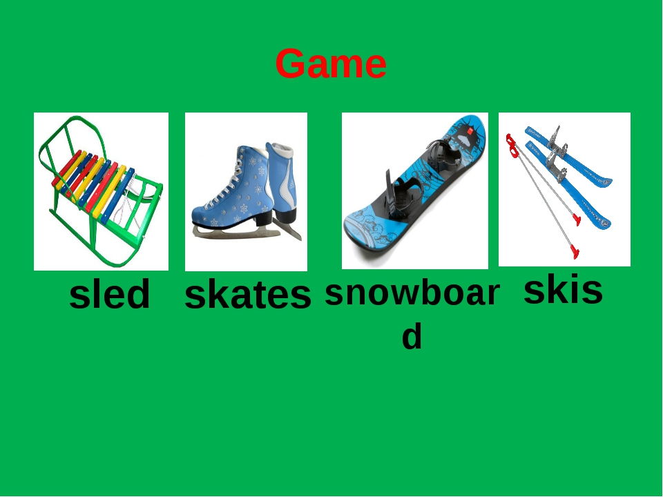 Game sled snowboаrd skates skis