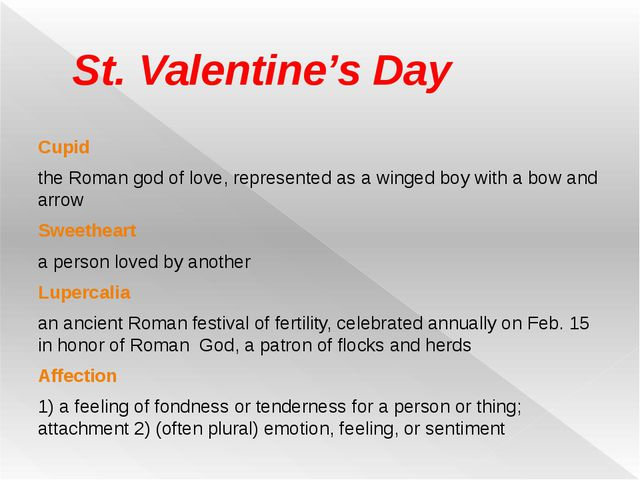 St. Valentine's Day Cupid the Roman god of love, represented as a winged boy...