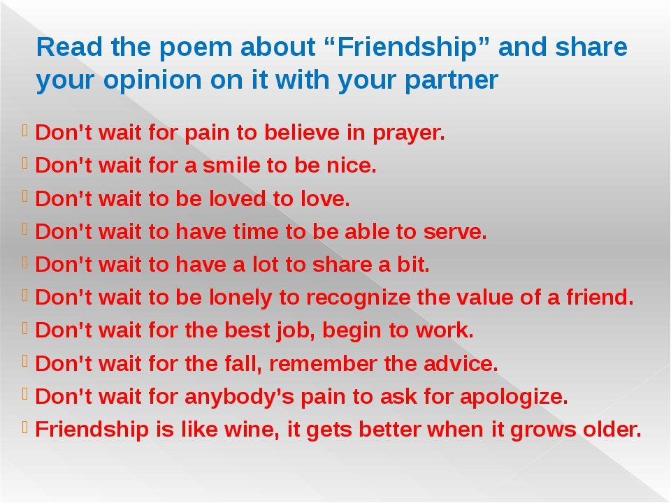 "Read the poem about ""Friendship"" and share your opinion on it with your partn..."