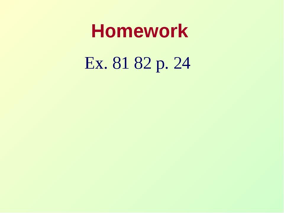 Homework Ex. 81 82 p. 24