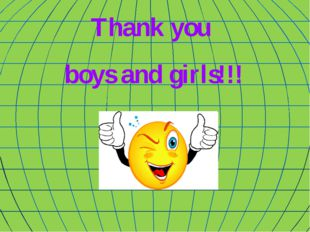 Thank you boys and girls!!!