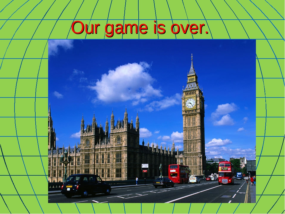 Our game is over.