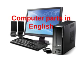 Computer parts in English