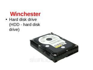 Winchester Hard disk drive (HDD - hard disk drive)