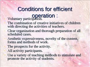 Conditions for efficient operation : Voluntary participation. The combinatio
