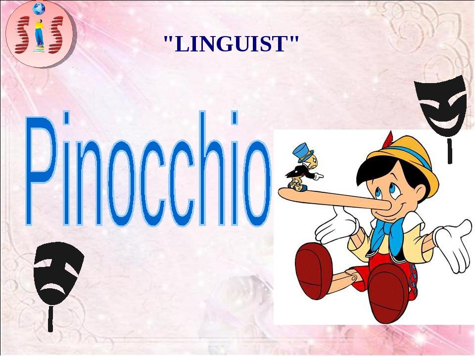 """""""LINGUIST"""""""