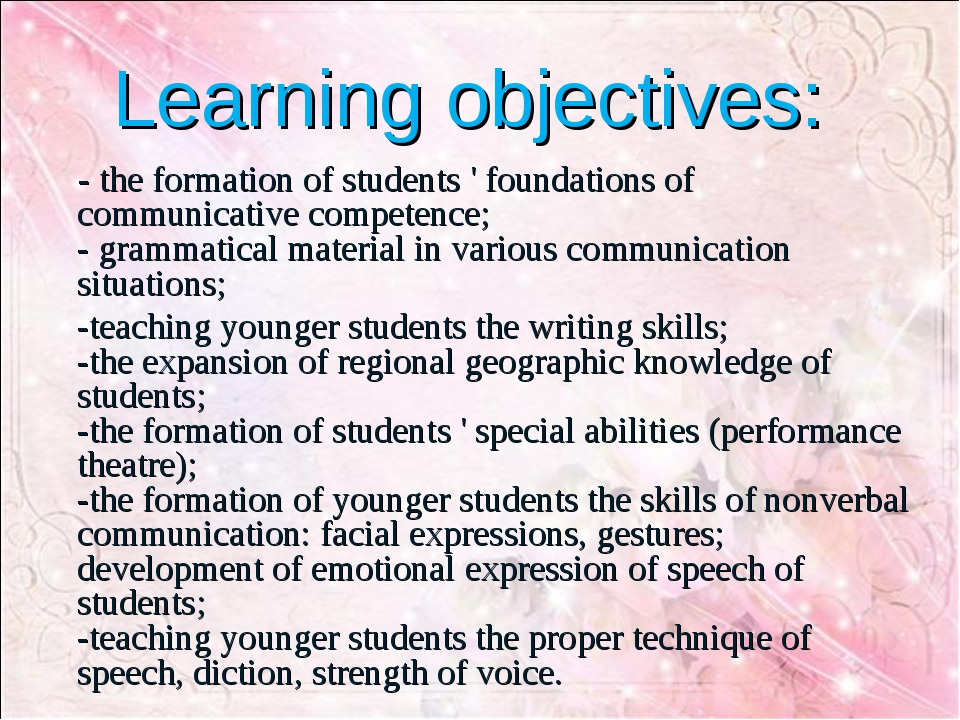 Learning objectives: - the formation of students ' foundations of communicat...