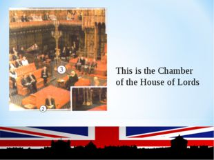 2 This is the Chamber of the House of Lords