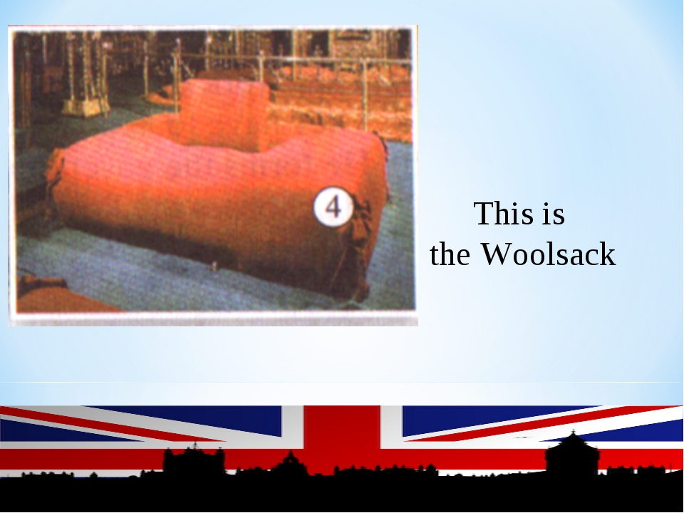 This is the Woolsack