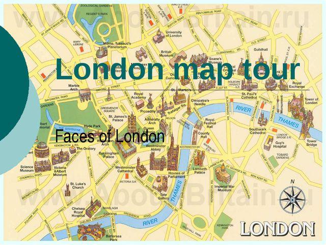 London map tour Faces of London