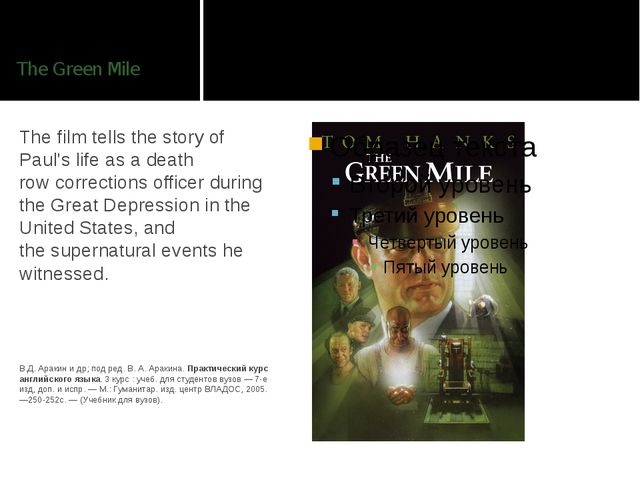 The Green Mile The film tells the story of Paul's life as a death row correct...