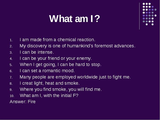 What am I? I am made from a chemical reaction. My discovery is one of humanki...