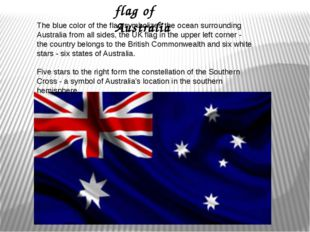 The blue color of the flag symbolizes the ocean surrounding Australia from a