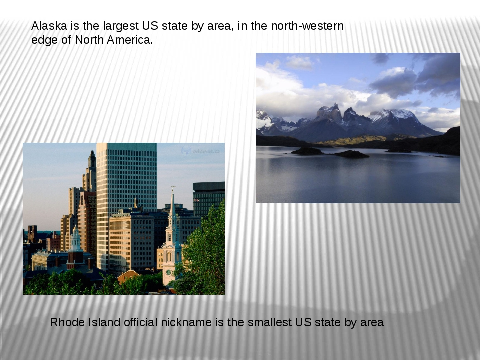 Alaska is the largest US state by area, in the north-western edge of North Am...