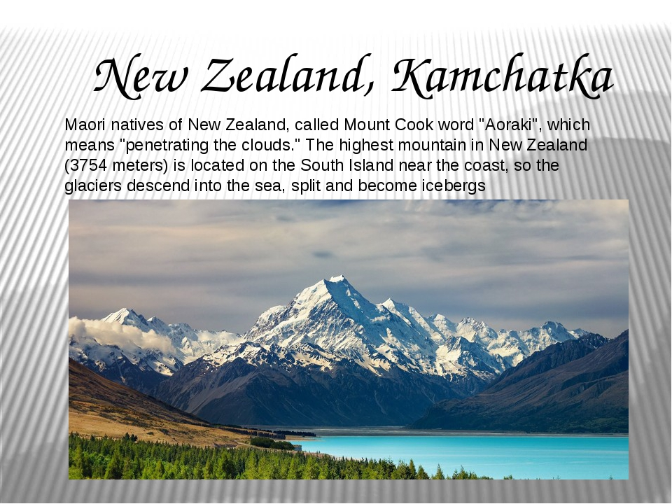 "Maori natives of New Zealand, called Mount Cook word ""Aoraki"", which means ""p..."