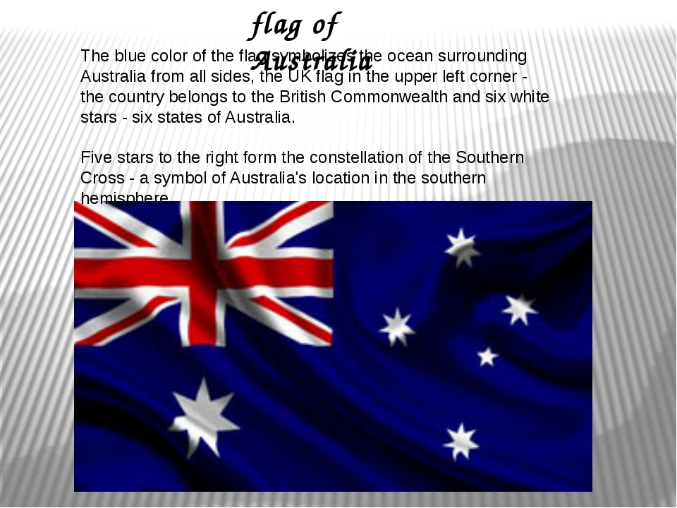 The blue color of the flag symbolizes the ocean surrounding Australia from a...