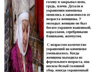 На большей части Казахстана замужние женщины носили кимешек, который плотно о