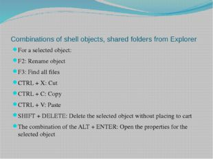Combinations of shell objects, shared folders from Explorer For a selected ob